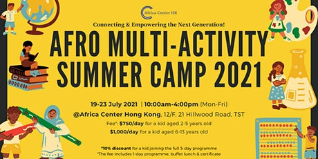 Afro Multi-Activity  Summer Camp 2021 tickets