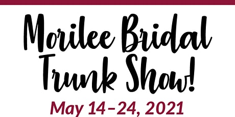 Morilee Bridal Trunk Show tickets