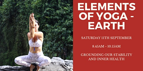 Elements Of Yoga – Earth ( Grounding, Inner Health ) Sound Healing & Yin tickets