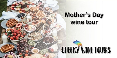 Mothers Day Wine Tour tickets