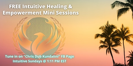Intuitive Sundays: Free Mini Intuitive Healing & Empowerment Sessions tickets