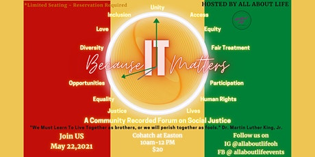 Because it Matters: Community Forum on Social Justice tickets