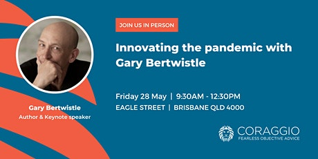 Innovating the pandemic with Gary Bertwistle tickets