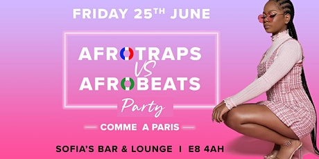 FRENCH FRIDAY : AFROTRAPS VS AFROBEATS tickets