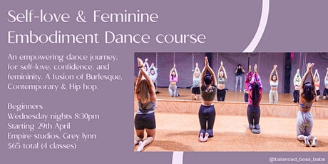 Self-love & Feminine Embodiment, Dance Course tickets