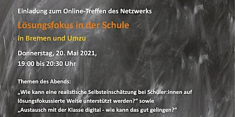 Netzwerktreffen Lösungsfokus in der Schule in Bremen und Umzu Tickets