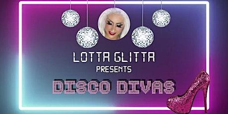 Lotta Glitta presents 'Disco Divas' tickets