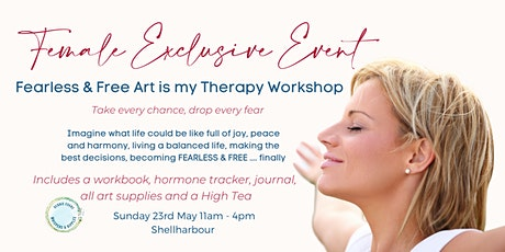 Fearless & Free  Art Is My Therapy Workshop tickets