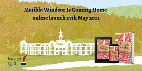 Matilda Windsor Is Coming Home book launch tickets