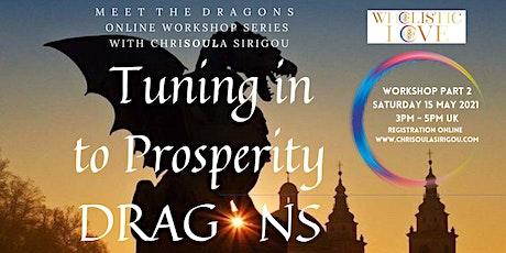 Meet The DRAGONS Workshop Series (Part 2) with ChriSOULa Sirigou tickets