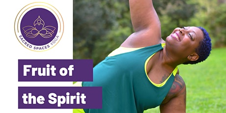 Fruit of the Spirit Flow - Sacred Spaces Yoga tickets