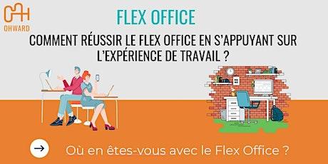 Comment réussir le Flex Office en s'appuyant sur l'expérience de travail ? billets