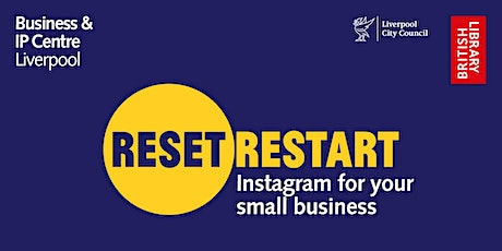 Reset. Restart: Instagram For Your Small Business tickets