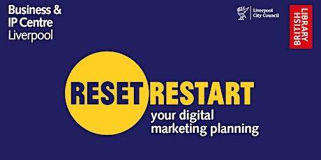 Reset. Restart: Your Digital Marketing Planning tickets