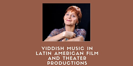 Yiddish Music in Latin American Film and Theater Productions tickets
