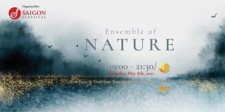 Concert: Ensemble of Nature (19:00, T7, 08.5.2021) tickets