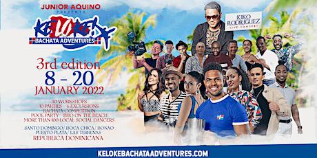 Keloke Bachata Adventures 8-20th January 2022 tickets