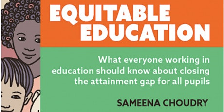 #WomenEd presents.. Equitable Education book launch with Sameena Choudry tickets