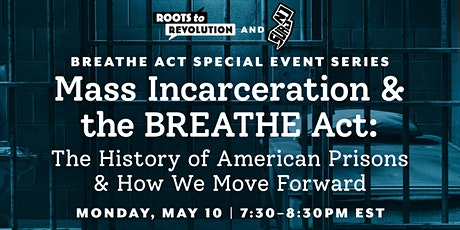 Mass Incarceration and the BREATHE Act tickets