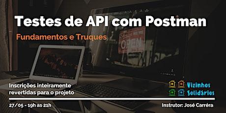 Testes de API com Postman ingressos