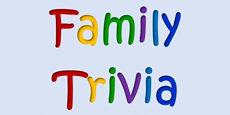 Family Trivia - Generation Connection Virtual Grand Opening Celebration tickets