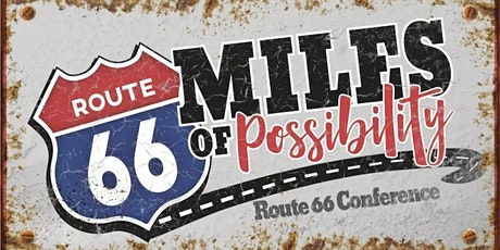 6th Annual Miles of Possibility Route 66 Conference bilhetes