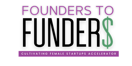 Founders to Funders Inaugural Accelerator Showcase tickets