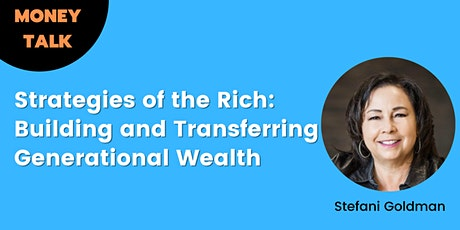 Money Talk:  Building and Transferring Generational Wealth tickets