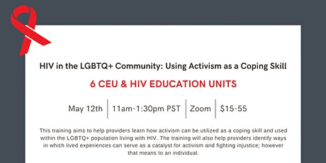 HIV in the LGBTQ+ Community: Using Activism as a Coping Skill tickets