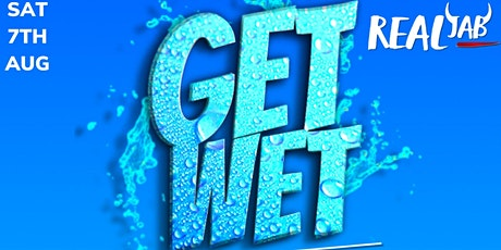 GET WET tickets
