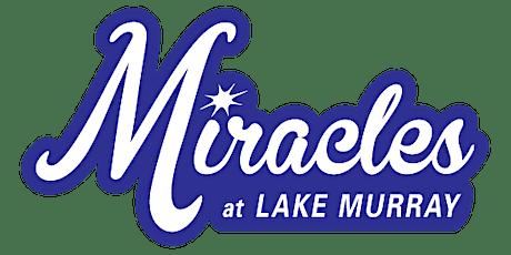 Miracles at Lake Murray 2021 tickets
