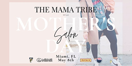 The Mama Tribe:  Mother's Day Salon tickets