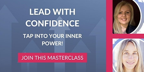 Lead with Confidence. Tap into your Inner Power! tickets