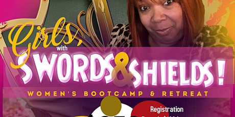 GIRL'S with SWORDS & SHIELDS BOOTCAMP & RETREAT! tickets