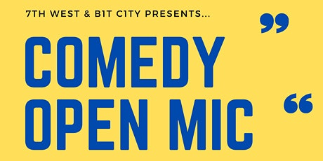 Comedy Open-Mic @ 7th West tickets