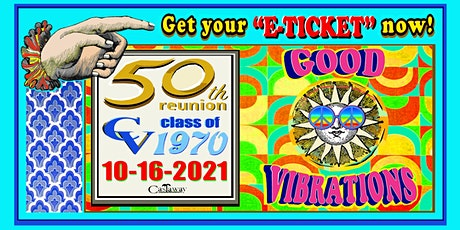 Crescenta Valley High School Class of 1970 ~ 50th Reunion tickets