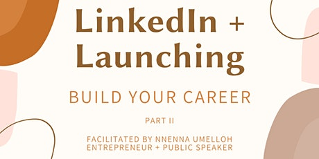 LinkedIn + Launching: Build Your Career tickets