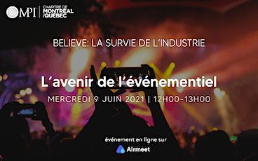 Believe : La survie de l'industrie, l'avenir des événements billets