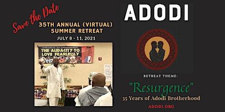 Adodi 35th Annual (Virtual) Summer Retreat tickets