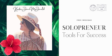 Solopreneur Tools For Success: Software & Tools to Start a Small Business tickets