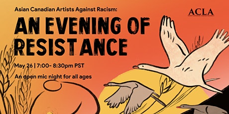 Asian Canadian Artists Against Racism: an Evening for Resistance! tickets