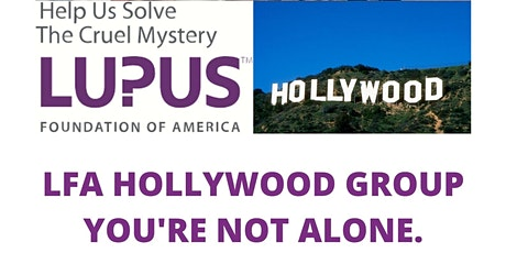 LFA Hollywood Lupus Support Group with Wanda tickets