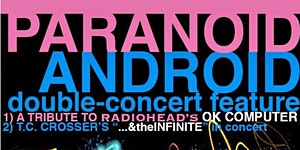 Paranoid Android (Double-Concert Feature)