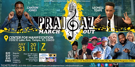 Praisaz March Out - Tampa tickets