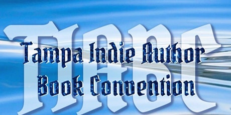 T.I.A.B.C. 2021 - Tampa Indie Author Book Convention tickets