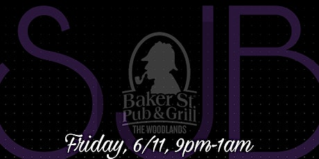 SJB @ Baker St. Pub The Woodlands tickets