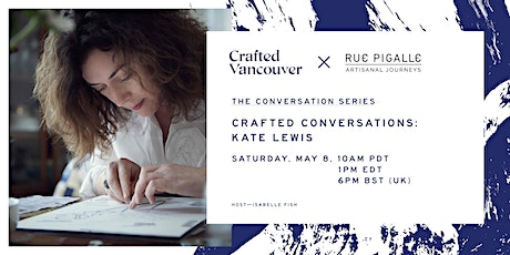 Crafted Conversations: Kate Lewis tickets