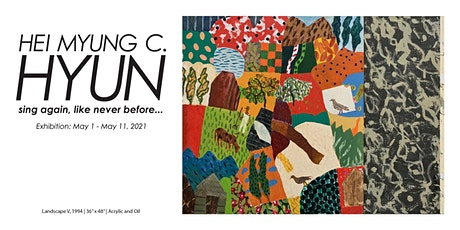 "Hei Myung C. Hyun ""sing again, like never before..."" - Exhibition Visit tickets"
