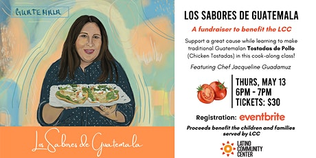 Los Sabores de Guatemala - A Cook-Along Fundraiser for the LCC tickets