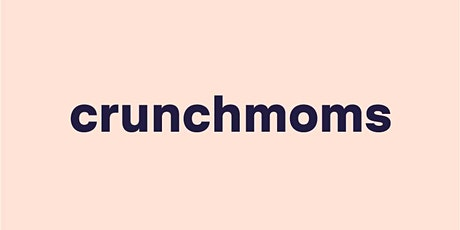 Connect with Crunchmoms every Sunday this May tickets